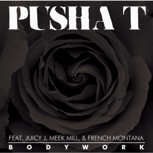Pusha-T-ft-Juicy-J-Meek-Mill-French-Montana-Body-Work-498x500