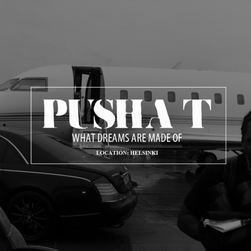 Pusha-T-What-Dreams-Are-Made-Of-500x500