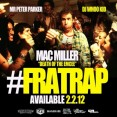 #Fratrap Mac Miller