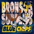 Action Bronson &amp; Party Supplies Blue Chips Artwork