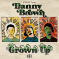 Danny Brown Grown Up Artwork