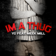 YG I'm A Thug Artwork