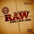 Nipsey Hussle & Blanco Raw Artwork
