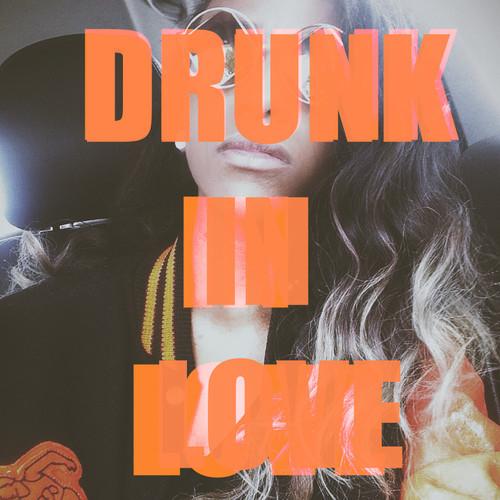angel-haze-drunk-in-love