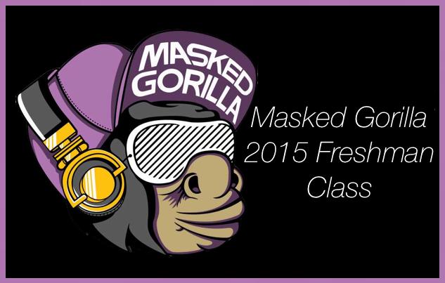 Masked Gorilla 2015 Freshman Class