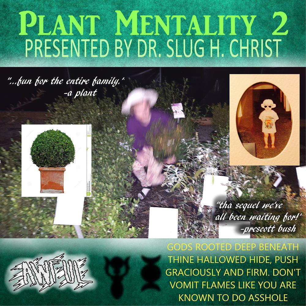 Slug Christ Plant Mentality 2