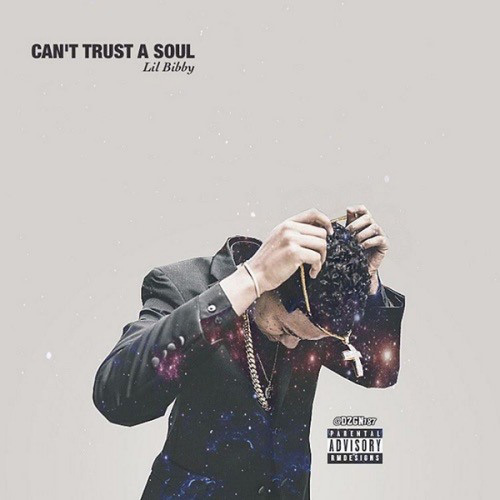 lil-bibby-cant-trust-soul